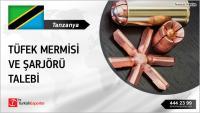 Tanzanya, Tüfek mermisi ve şarjörü satın alacak