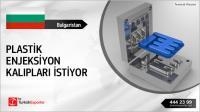 Bulgaristan, Plastik enjeksiyon kalıpları ürettirecek