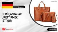 Almanya, Lüks deri çantalar ürettirmek istiyor