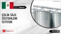 Meksika, Çelik silo sistemleri ithal etmek istiyor