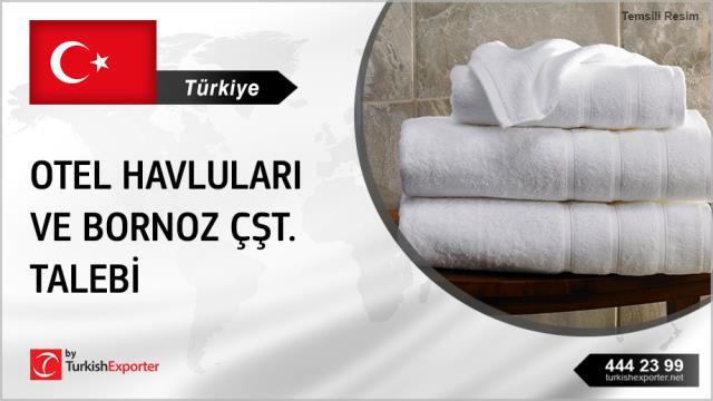 Türkiye, Otel havluları ve bornoz çeşitleri alım talebi