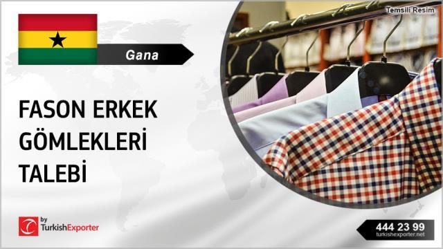 Gana, Fason erkek gömlekleri ürettirecek