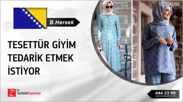 Bosna Hersek, Tesettür giyim ithal edecek