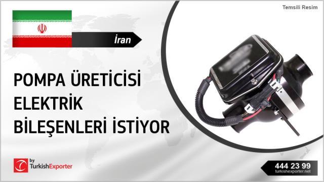 İran, Pompa üreticisi elektrik bileşenleri talep ediyor