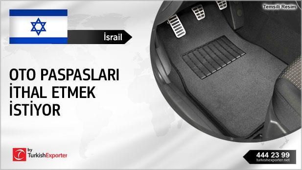 İsrail, Oto paspasları ithal edecek