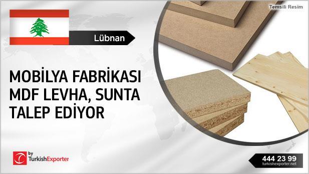 Lübnan'daki mobilya fabrikası MDF levha talep ediyor