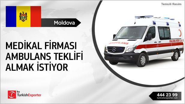 Moldovalı medikal firması ambulans teklifi almak istiyor