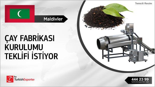 Maldivler, Çay fabrikası kurulum teklifi istiyor