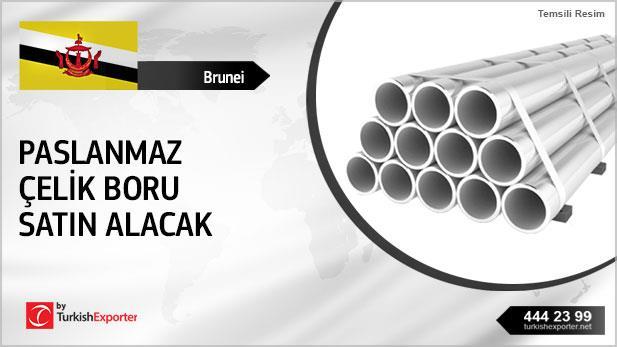 Brunei, Paslanmaz çelik boru satın alacak