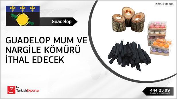 Guadelop firması mum ve nargile kömürü ithal edecek
