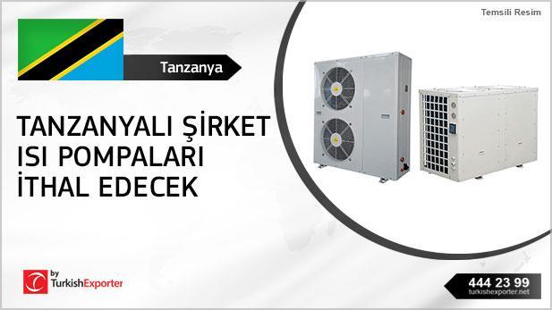 Tanzanyalı şirket ısı pompaları ithal edecek